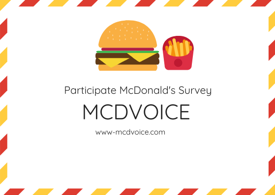 McDVoice - Participate in the McDonald's Survey at www.mcdvoice.com